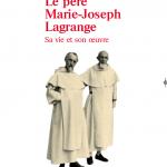 Le père Marie-Joseph Vincent. Sa vie et son oeuvre